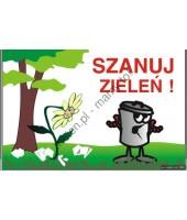 Szanuj zieleń -Tabliczka -...
